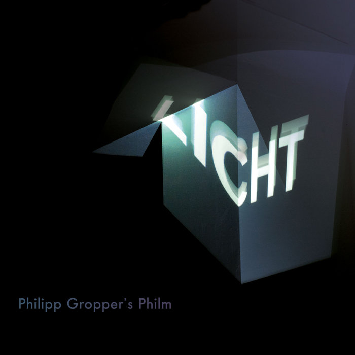 Philipp Gropper's Philm »Licht«