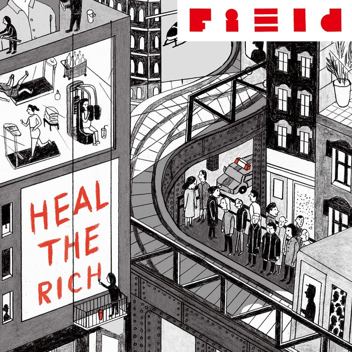 Uli Kempendorff's Field »Heal the Rich«