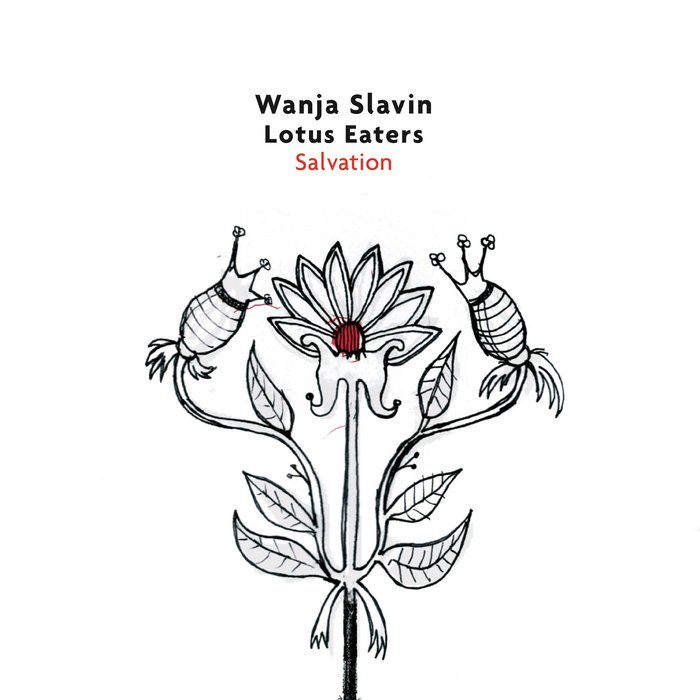 Wanja Slavin Lotus Eaters »Salvation«