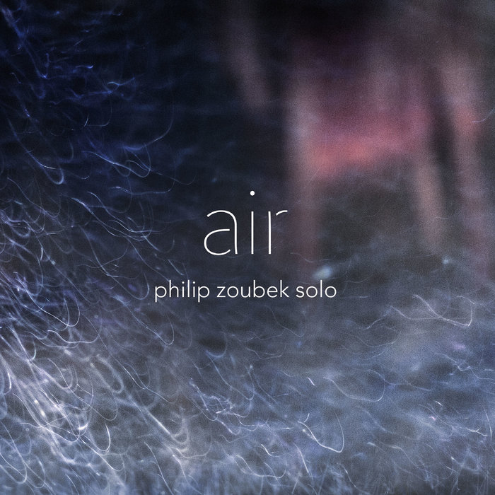 Philip Zoubek Solo »Air«