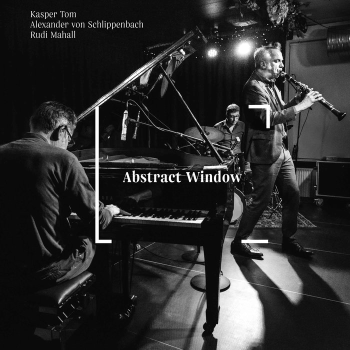 Kasper Tom / Alexander von Schlippenbach / Rudi Mahall »Abstract Window«